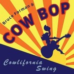 cow bop 150x150 Review: Cow Bops Cowlifornia Swing