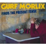 Gurf 150x150 Review: Gurf Morlix Finds the Present Tense