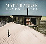 harlan raven 160 150x144 Review: Matt Harlans Raven Hotel