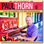 thorn 150x150 Paul Thorns Too Blessed to be Stressed