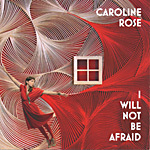 rose cover 150 150x150 Caroline Roses I WIll Not Be Afraid