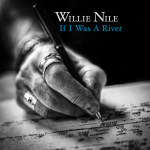 Willie Nile river 150x150 Review: Willie Niles If I Was A River