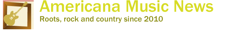 Americana Music News - Roots and rock based in Nashville
